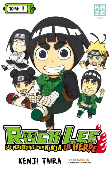 Rock Lee - Les Péripéties d'un Ninja en Herbe Intégrale Official ebook FR