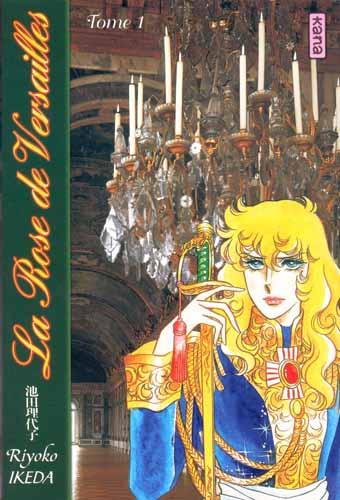 La Rose de Versailles (Lady Oscar) - Intégrale 3 Tomes
