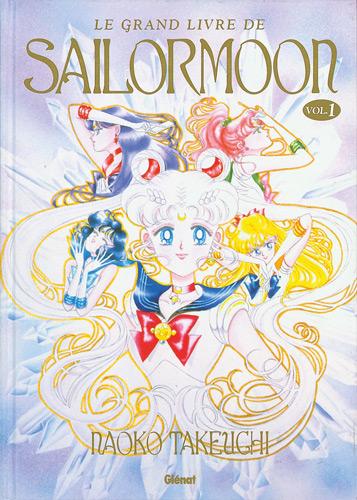 Sailor moon - Artbook / Sailor Moon Grand Livre [Manga] [MULTI]