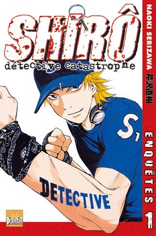 Shirô, Détective Catastrophe Shiro_01