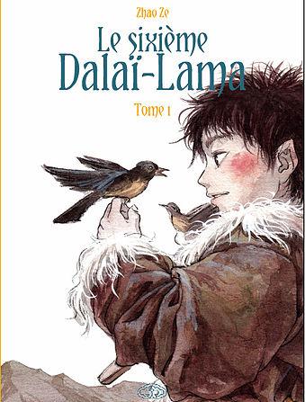 Le Sixieme Dalai-Lama - tome 1