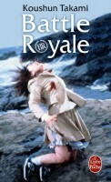 Mangas - Battle royale - Roman - Poche