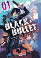 Mangas - Black Bullet Vol.1