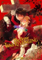 The Brave wish revenging Vol.1