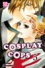 Manga - Manhwa - Cosplay Cops Vol.5