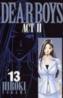 Manga - Manhwa - Dear Boys Act 2 jp Vol.13