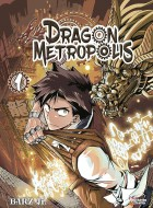 Manga - Manhwa - Dragon Metropolis Vol.1