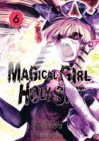 Magical Girl Holy Shit Vol.6