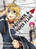 Mangas - Prisoner and paper plane Vol.1