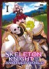 Skeleton Knight in Another World Vol.1