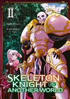 Skeleton Knight in Another World Vol.2
