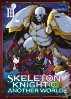 Skeleton Knight in Another World Vol.3