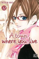 Manga - A Town where you live Vol.12