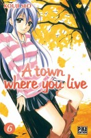 Manga - A Town where you live Vol.6