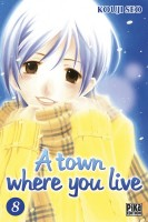 Manga - A Town where you live Vol.8