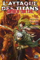 Manga - Attaque Des Titans (l') - Before the Fall Vol.3