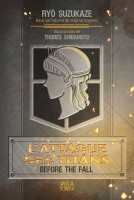 Attaque Des Titans (l') - Before the fall Vol.1