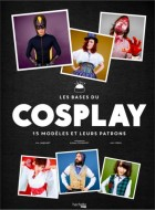 Mangas - Bases du cosplay (les)