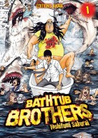 Bathtub Brothers Vol.1