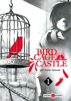 5 - Planning des sorties Manga 2018 - Page 2 .bird-cage-castle-1-doki_m