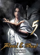 Blood and steel Vol.5