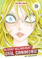 Bloody Delinquent Girl Chainsaw Vol.9