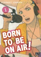 Manga - Manhwa -Born To Be On Air ! Vol.1