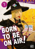 Born To Be On Air ! Vol.7