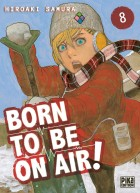 Born To Be On Air ! Vol.8
