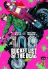 Bucket list of the dead Vol.1