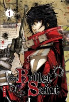 Mangas - The Bullet Saint Vol.1