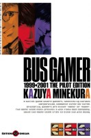 Mangas - Bus Gamer - The pilot Edition