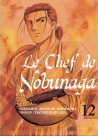 Chef de Nobunaga (le) Vol.12