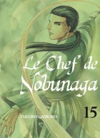 Chef de Nobunaga (le) Vol.15