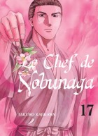 Chef de Nobunaga (le) Vol.17
