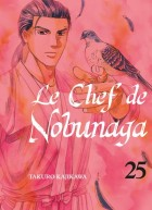 Chef de Nobunaga (le) Vol.25