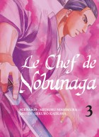 Chef de Nobunaga (le) Vol.3