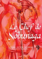 Chef de Nobunaga (le) Vol.9