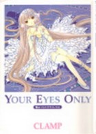 Manga - Manhwa - Chobits - Artbook - Your Eyes Only jp