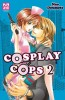 Manga - Manhwa - Cosplay Cops Vol.2