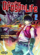 Goodbye Dragon Life Vol.2