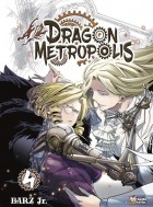 Dragon Metropolis Vol.4
