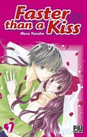 manga - Faster than a kiss Vol.1
