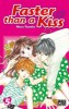 Manga - Manhwa - Faster than a kiss Vol.5