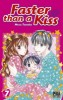 Manga - Manhwa - Faster than a kiss Vol.7