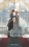 Manga - Manhwa - Final Fantasy XV - The dawn of the future