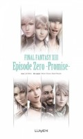 Mangas - Final Fantasy XIII - Episode Zero -Promise-