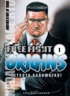 Mangas - Free fight - Origins Vol.1