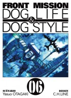 Mangas - Front Mission - Dog Life and Dog Style Vol.6
