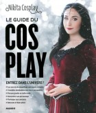 Mangas - Guide du Cosplay (Le)